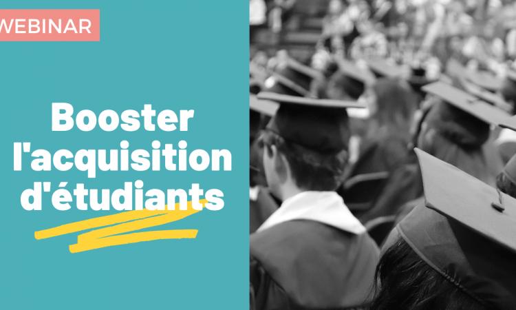 [REPLAY] Comment booster l'acquisition de prospects étudiants ?